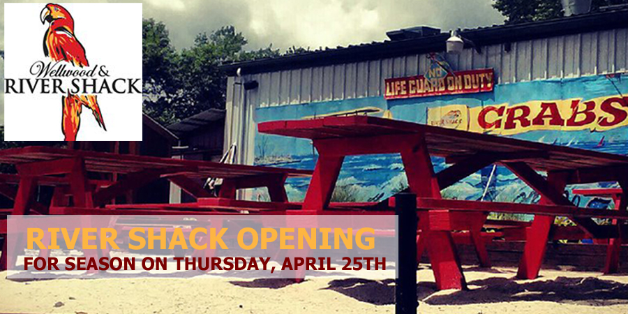 The River Shack is opening for the season on Thursday, April 25th
